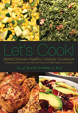 BetterChoices Let's Cook Healthy Lifestyle Cookbook