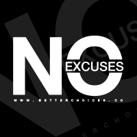 BetterChoices No Excuses